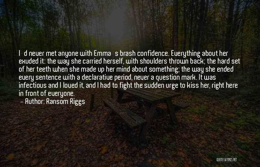 Question Mark Love Quotes By Ransom Riggs