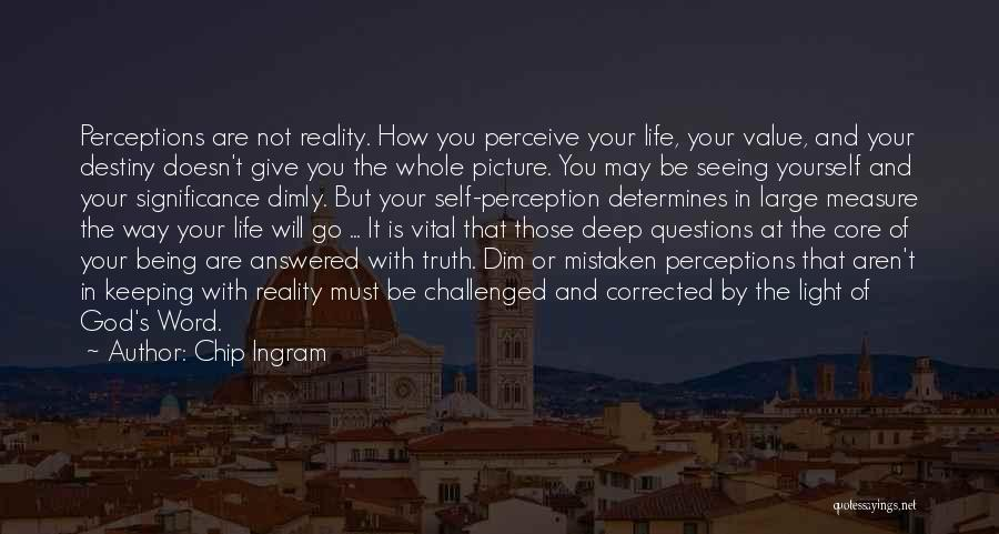 Questions Not Answered Quotes By Chip Ingram
