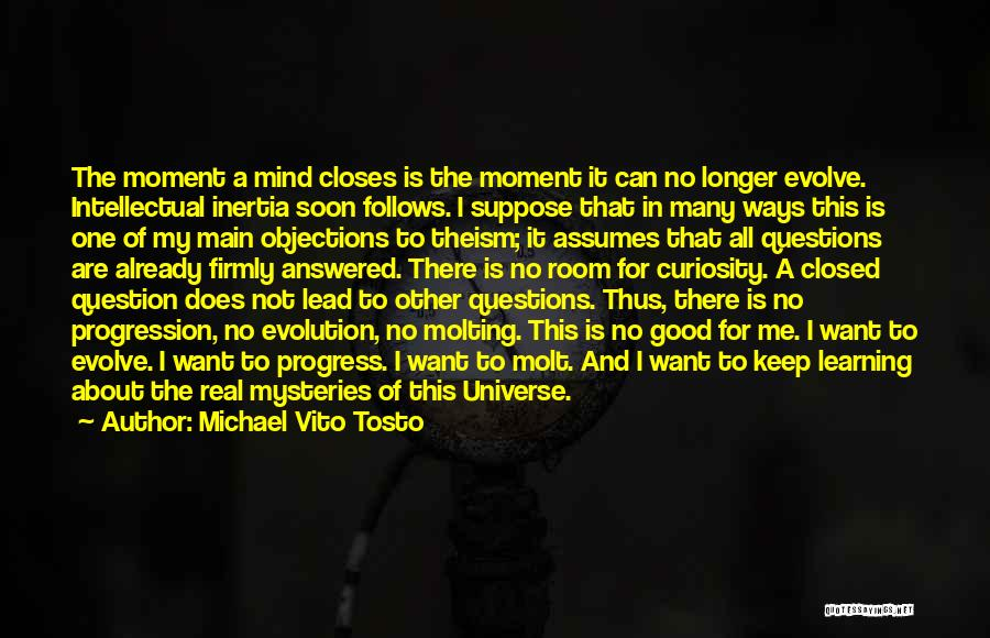 Questions Not Answered Quotes By Michael Vito Tosto