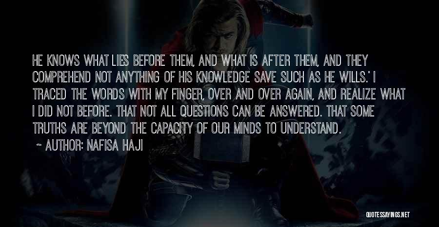 Questions Not Answered Quotes By Nafisa Haji