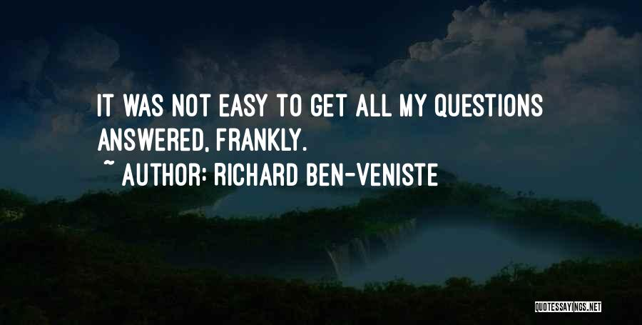 Questions Not Answered Quotes By Richard Ben-Veniste