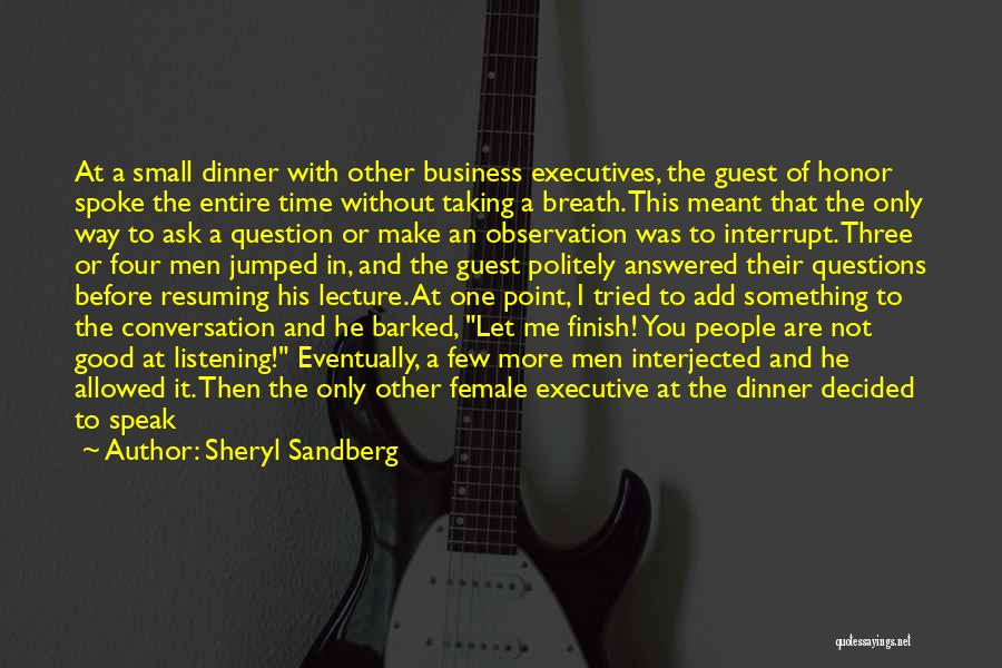 Questions Not Answered Quotes By Sheryl Sandberg