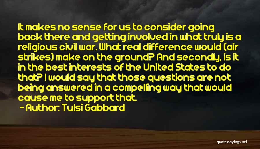 Questions Not Answered Quotes By Tulsi Gabbard