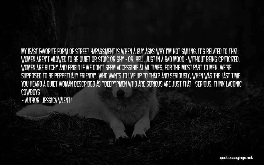 Quiet Heroes Quotes By Jessica Valenti