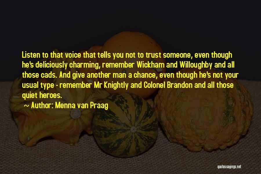 Quiet Heroes Quotes By Menna Van Praag