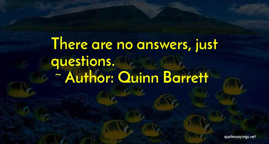 Quinn Barrett Quotes 1172326