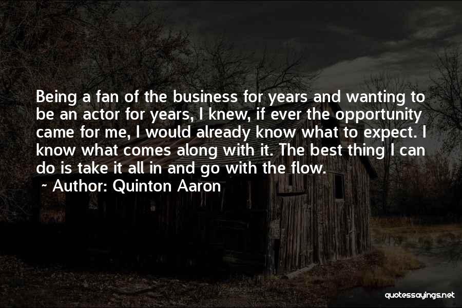 Quinton Aaron Quotes 945122
