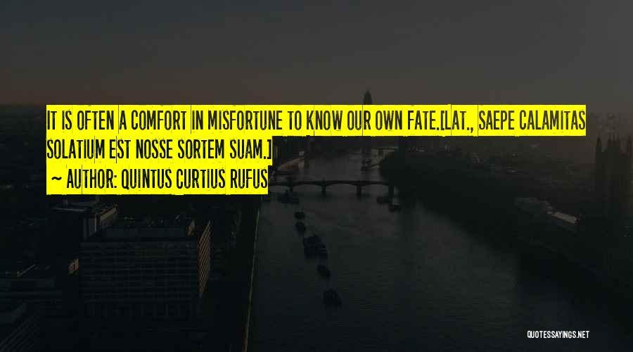 Quintus Curtius Rufus Quotes 876714