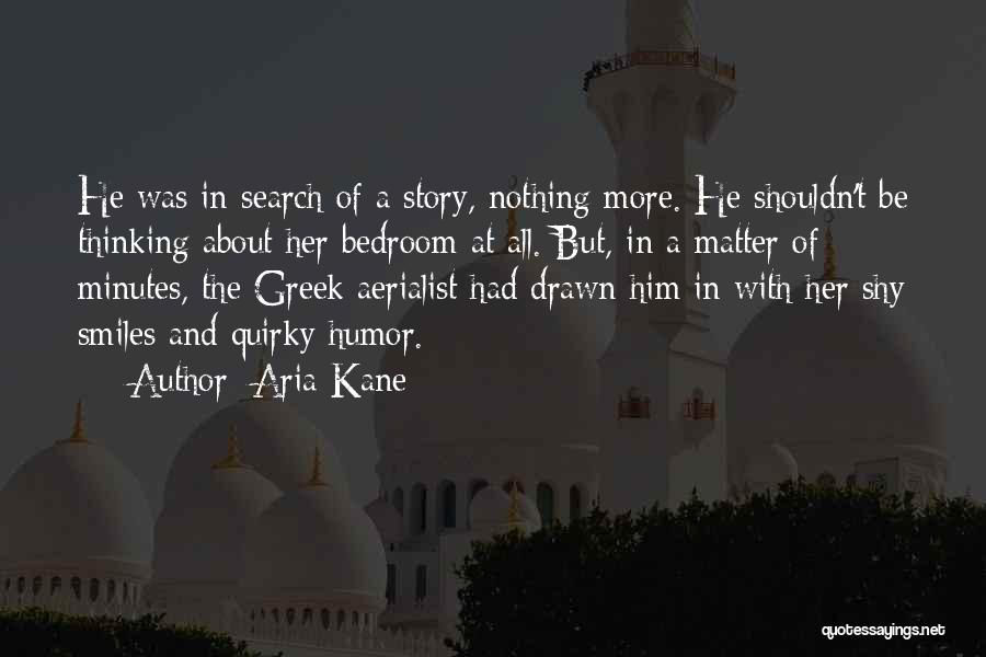 Quirky Love Quotes By Aria Kane