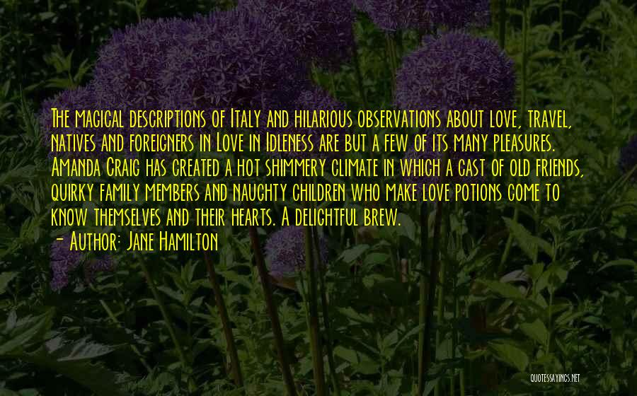 Quirky Love Quotes By Jane Hamilton
