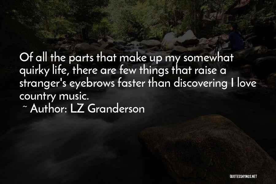 Quirky Love Quotes By LZ Granderson