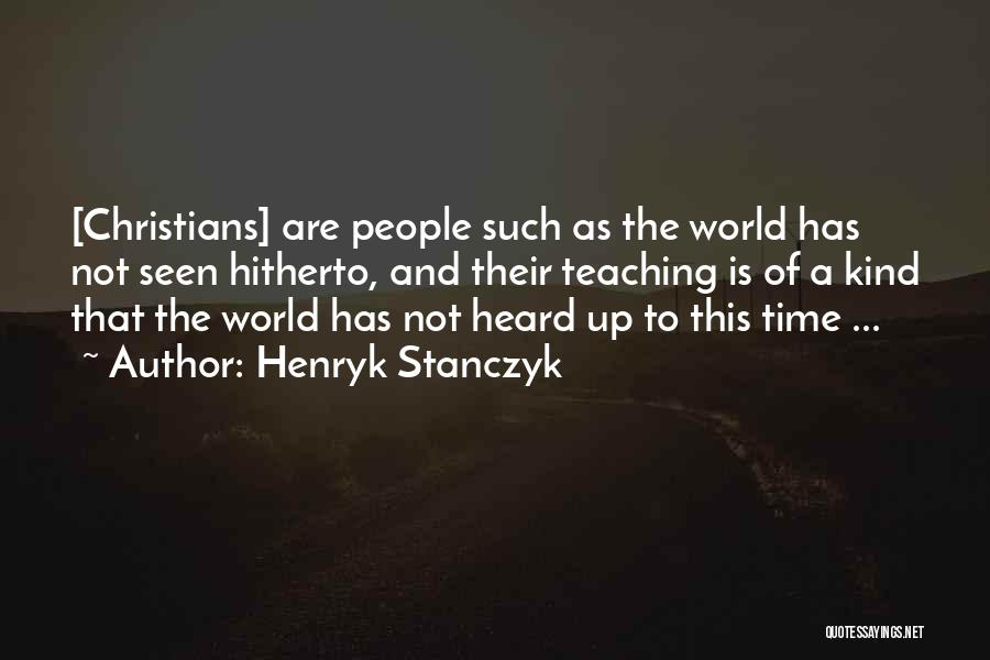 Quo Vadis Quotes By Henryk Stanczyk