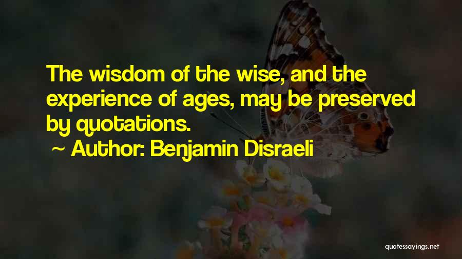 Quotations Quotes By Benjamin Disraeli