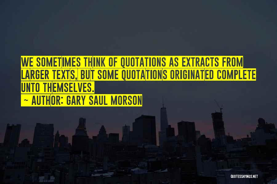 Quotations Quotes By Gary Saul Morson