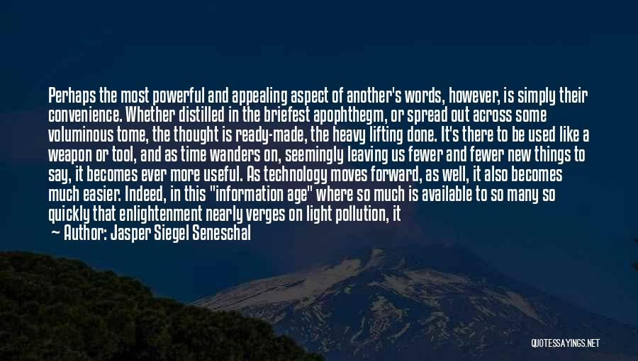 Quotations Quotes By Jasper Siegel Seneschal
