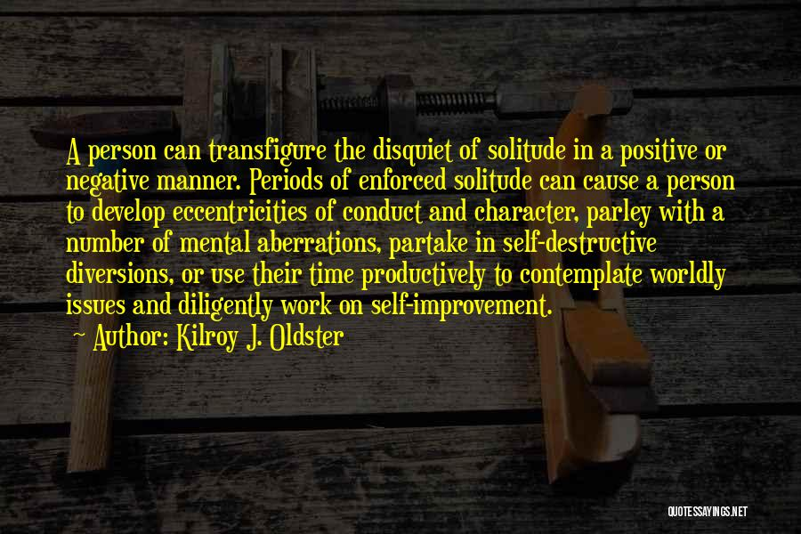 Quotations Quotes By Kilroy J. Oldster