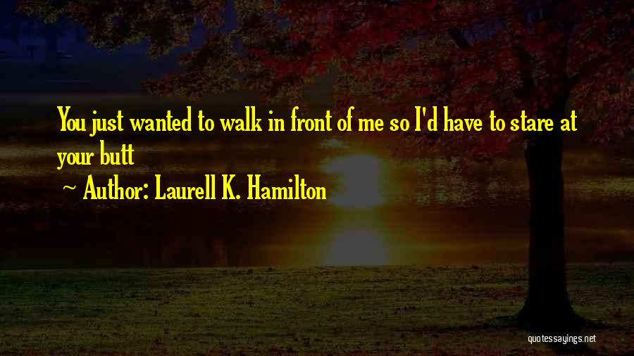 Quotations Quotes By Laurell K. Hamilton
