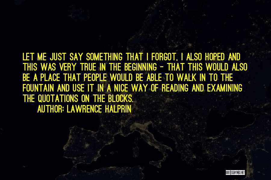 Quotations Quotes By Lawrence Halprin