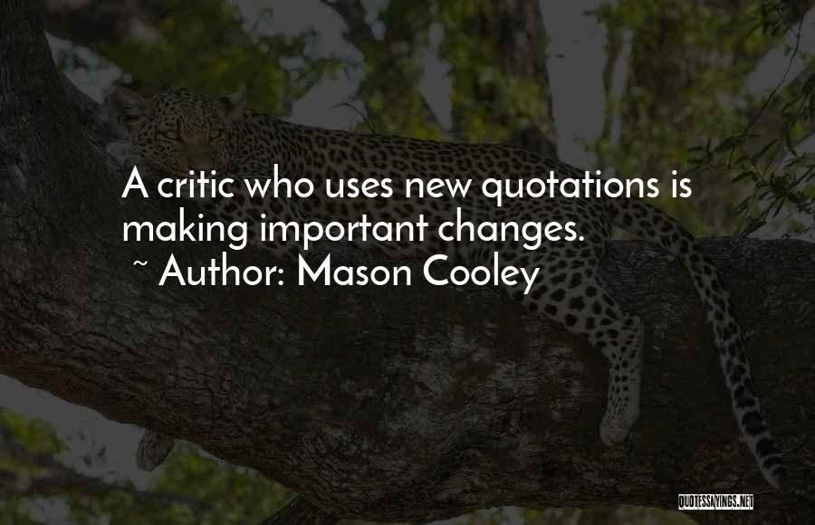 Quotations Quotes By Mason Cooley