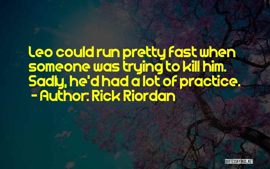 Quotations Quotes By Rick Riordan