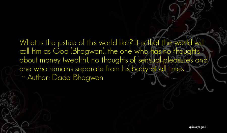 Quotes About Him Quotes By Dada Bhagwan