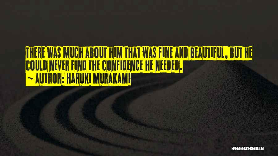 Quotes About Him Quotes By Haruki Murakami