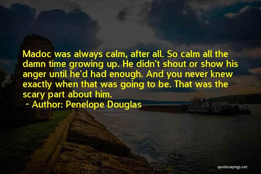 Quotes About Him Quotes By Penelope Douglas