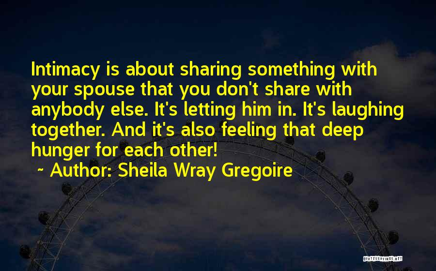 Quotes About Him Quotes By Sheila Wray Gregoire