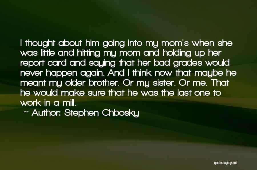 Quotes About Him Quotes By Stephen Chbosky
