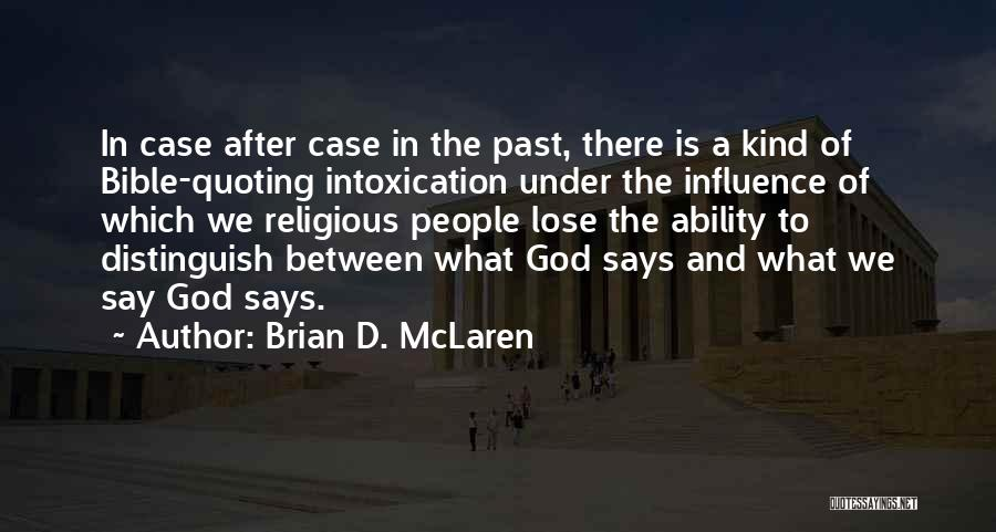 Quoting The Bible Quotes By Brian D. McLaren