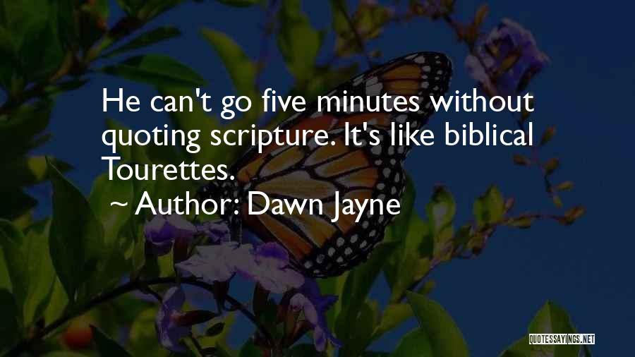 Quoting The Bible Quotes By Dawn Jayne