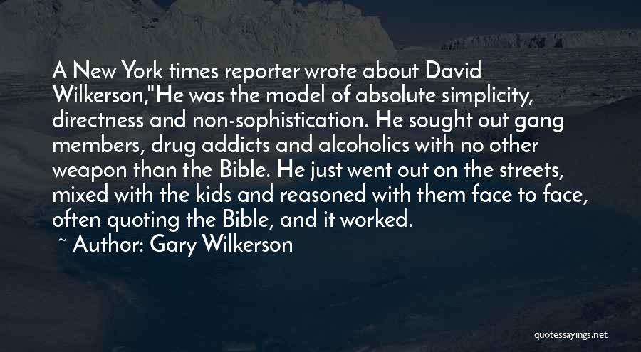 Quoting The Bible Quotes By Gary Wilkerson