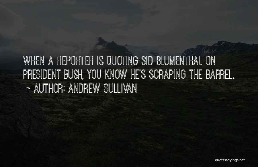 Quoting Yourself Quotes By Andrew Sullivan