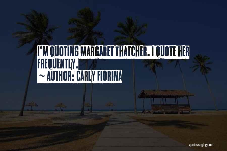 Quoting Yourself Quotes By Carly Fiorina
