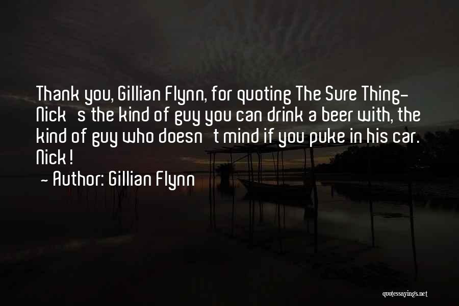 Quoting Yourself Quotes By Gillian Flynn
