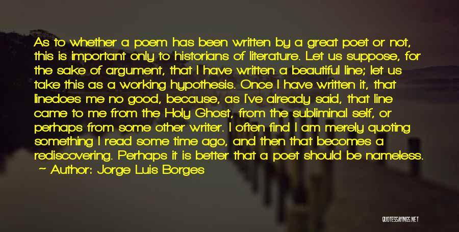 Quoting Yourself Quotes By Jorge Luis Borges
