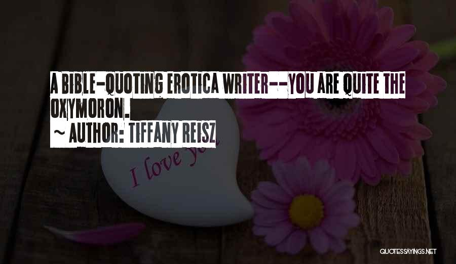 Quoting Yourself Quotes By Tiffany Reisz