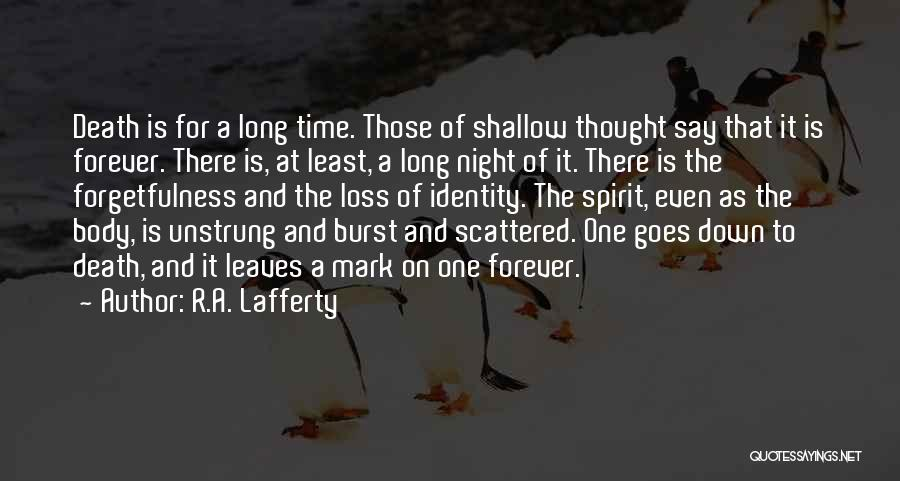 R.A. Lafferty Quotes 1657243
