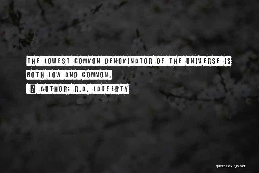 R.A. Lafferty Quotes 1869001