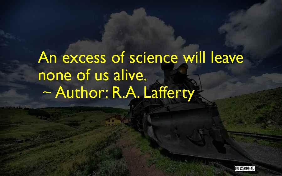 R.A. Lafferty Quotes 1947996