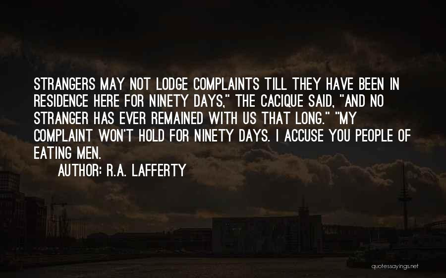 R.A. Lafferty Quotes 713217