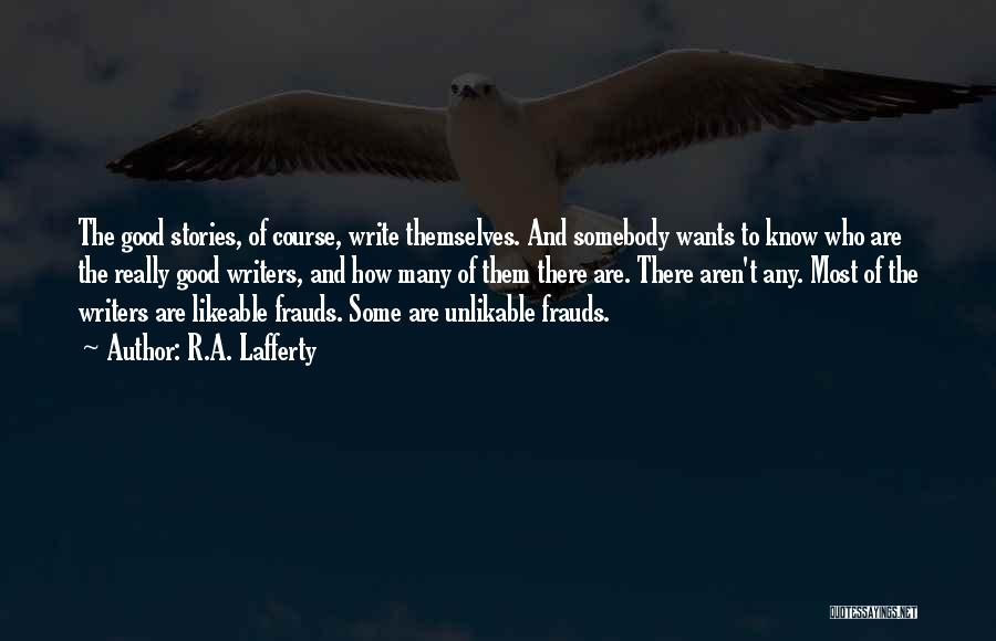 R.A. Lafferty Quotes 753039