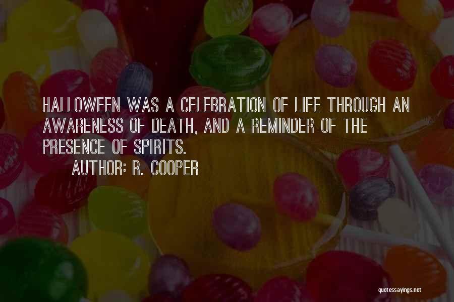 R. Cooper Quotes 1014615