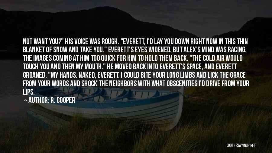 R. Cooper Quotes 1219711