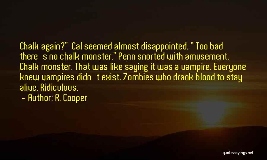 R. Cooper Quotes 1414550