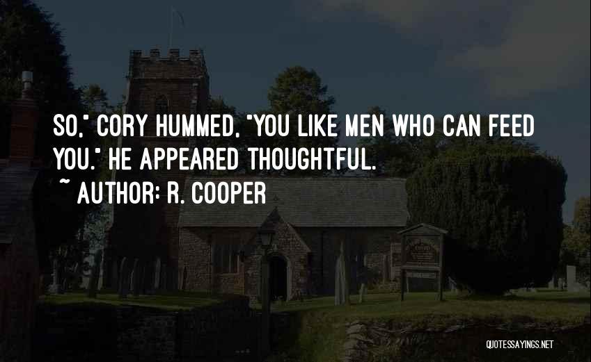 R. Cooper Quotes 1424719