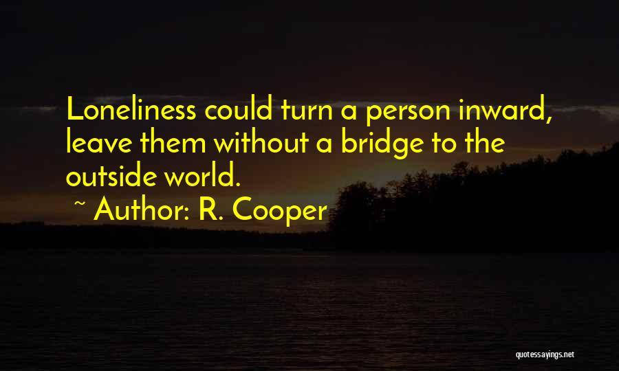 R. Cooper Quotes 2202246