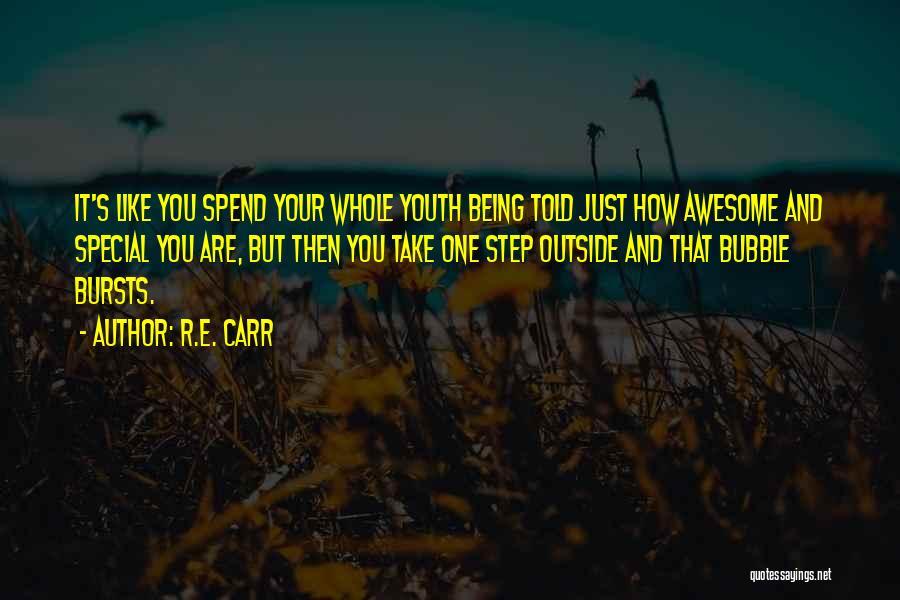 R.E. Carr Quotes 639438