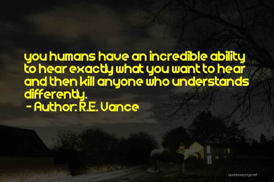 R.E. Vance Quotes 1379416
