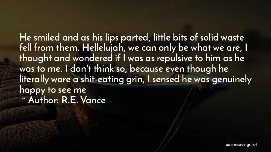 R.E. Vance Quotes 1434713